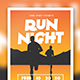 Run Night Flyer - GraphicRiver Item for Sale
