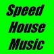 Speed House Music