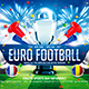 Euro Football Flyer vol.2 - GraphicRiver Item for Sale