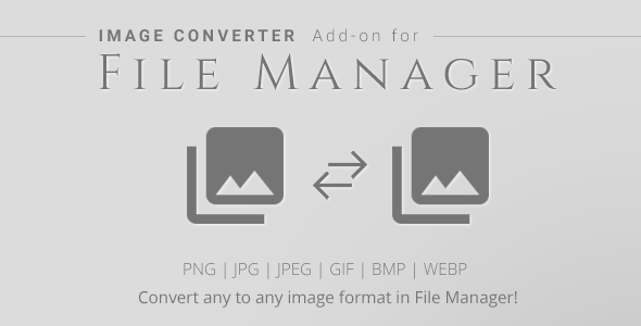 Image Converter - File Manager Add-on - CodeCanyon Item for Sale