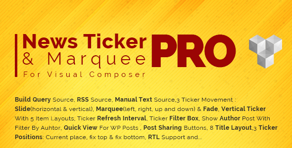 Pro News Ticker & Marquee for Visual Composer : Display Post, Custom Post, RSS & WooCommerce - CodeCanyon Item for Sale