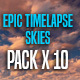 Epic Timelapse Skies - VideoHive Item for Sale