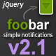 FooBar - A jQuery Notification Bar - CodeCanyon Item for Sale