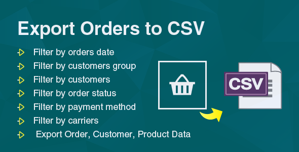 Prestashop Export Orders to CSV/Exel File Module - CodeCanyon Item for Sale