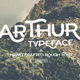 Arthur Typeface - GraphicRiver Item for Sale