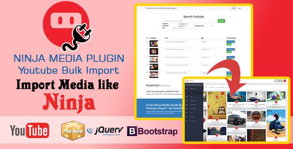 Ninja Media Bulk Youtube Importer Plugin - CodeCanyon Item for Sale