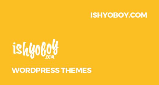 IshYoBoy WordPress Themes