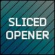 Sliced Opener - VideoHive Item for Sale