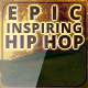 Epic Inspiring Hip Hop