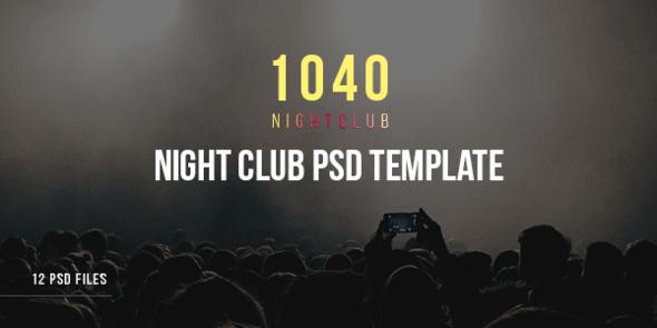 1040 Night Club – DJ, Party, Music Club PSD Template