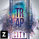 Trap City Party Flyer - GraphicRiver Item for Sale