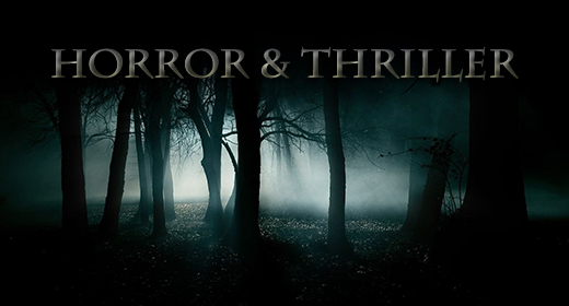 Horror and Thriller
