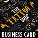 Tattoo Artist Business Cards V.2 - GraphicRiver Item for Sale