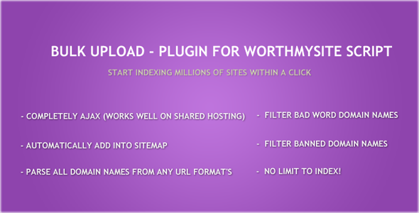 Bulk Upload - Plugin for WorthMySite Script - CodeCanyon Item for Sale
