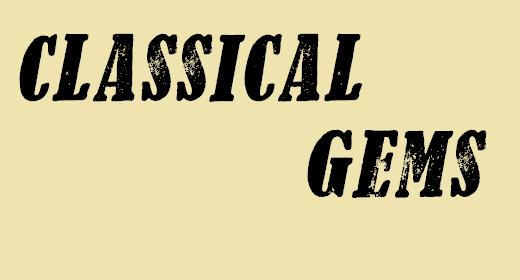 Classical Gems