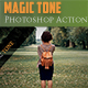 Magic Tone Photoshop Action - GraphicRiver Item for Sale