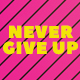 Never Give Up // Promo - VideoHive Item for Sale