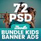 Bundle Kids Creative & School Banners Ad - 72 PSD [04 Sets]