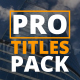 Pro Titles Pack - VideoHive Item for Sale