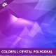 Colorful Crystal Polygon Background - VideoHive Item for Sale