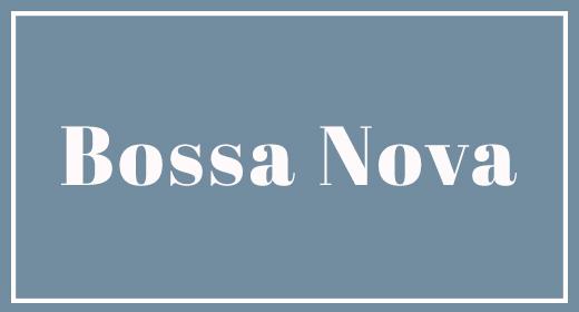 Bossa Nova Music