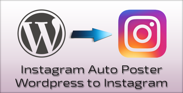 Instagram Auto Poster – WordPress to Instagram - CodeCanyon Item for Sale