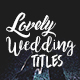 Lovely Wedding Titles Vol 2