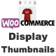 WooCommerce Display Thumbnails