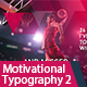 Motivational Typography 2 - VideoHive Item for Sale