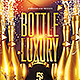 Bottle Luxury Party Flyer PSD - GraphicRiver Item for Sale