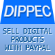 Dippec - Sell Digital Products with Paypal - CodeCanyon Item for Sale