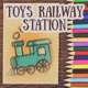 Toys Railway Station