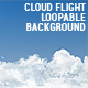 Cloud Flight Loopable Background - VideoHive Item for Sale