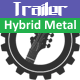 Hybrid Aggressive Metal Trailer
