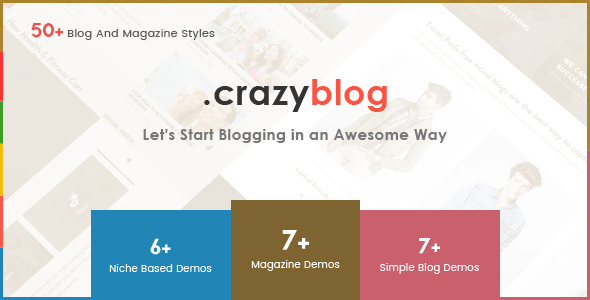 CrazyBlog – Start A Blog or Magazine for Adsense or Affiliate Business