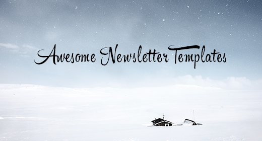 Awesome Newsletter Templates