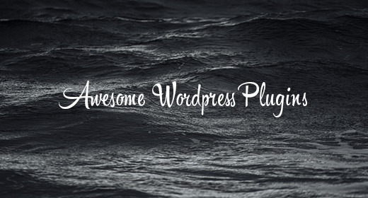 Awesome Wordpress Plugins