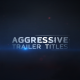Aggressive Trailer Titles - VideoHive Item for Sale