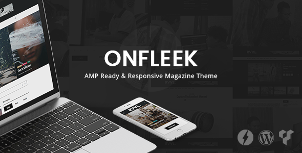 Onfleek – AMP Ready & Responsive Magazine Theme