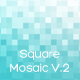 Square Mosaic Backgrounds V.2 - GraphicRiver Item for Sale