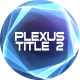 Plexus Title 2 - VideoHive Item for Sale
