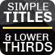 Simple Titles & Lower Thirds - VideoHive Item for Sale