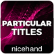 Particular Titles - VideoHive Item for Sale