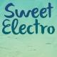 Sweet Electro