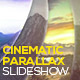 Cinematic Parallax Slideshow - VideoHive Item for Sale