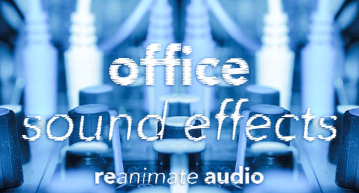 Office Sound Effects