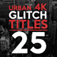 25 Urban Glitch Titles - VideoHive Item for Sale