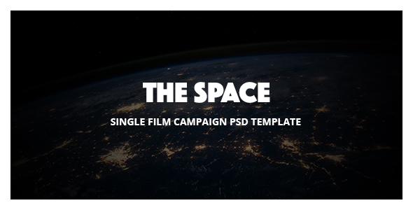 The Space – Single Film Campaign PSD Template