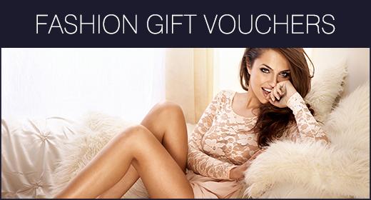 Fashion Gift Vouchers