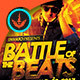 Battle of The Beats: Event Flyer Template